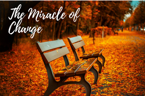The Miracle of Change