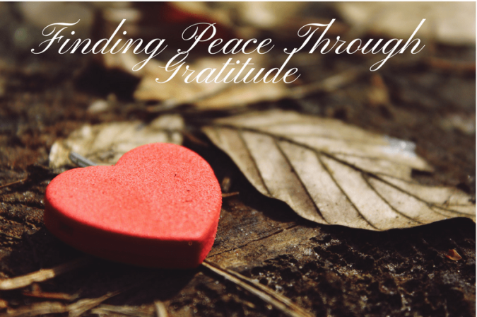 Finding Peace Through Gratitude
