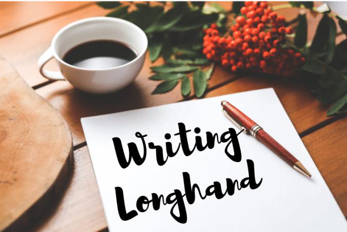 Writing Longhand